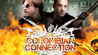 Is The Colombian Connection (2011) on Netflix Ireland