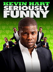 Kevin Hart: Seriously Funny Poster