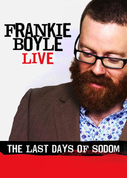 Frankie Boyle Live: The Last Days of Sodom Netflix ES (España)