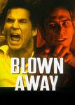 Blown Away Poster