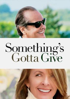 Something's Gotta Give