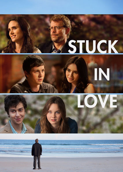 Stuck in Love Netflix BR (Brazil)