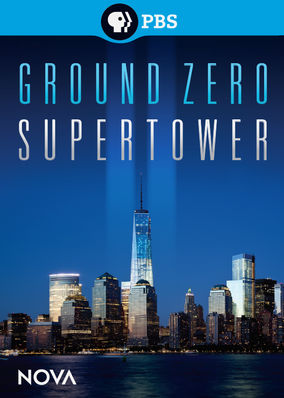 NOVA: Ground Zero Supertower