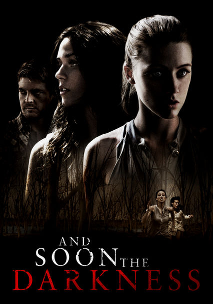And Soon the Darkness Netflix UK (United Kingdom)