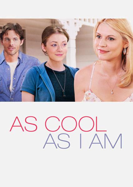 As Cool As I Am Netflix BR (Brazil)