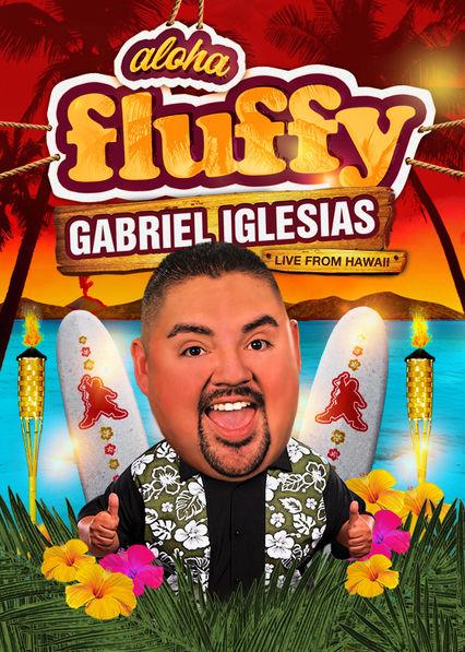 Gabriel Iglesias: Aloha Fluffy Netflix BR (Brazil)