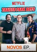 Trailer Park Boys | filmes-netflix.blogspot.com