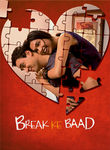 Break Ke Baad Poster