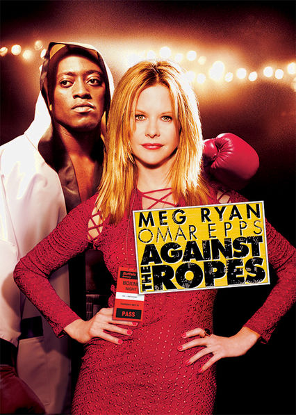 Against the Ropes Netflix UK (United Kingdom)