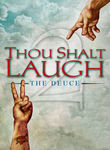 Thou Shalt Laugh 2: The Deuce