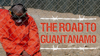 Netflix box art for The Road to Guantanamo