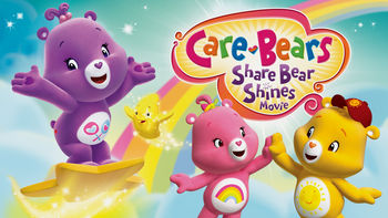 Netflix box art for Care Bears: Share Bear Shines
