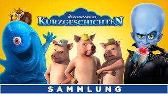 DreamWorks: Kurzgeschichten