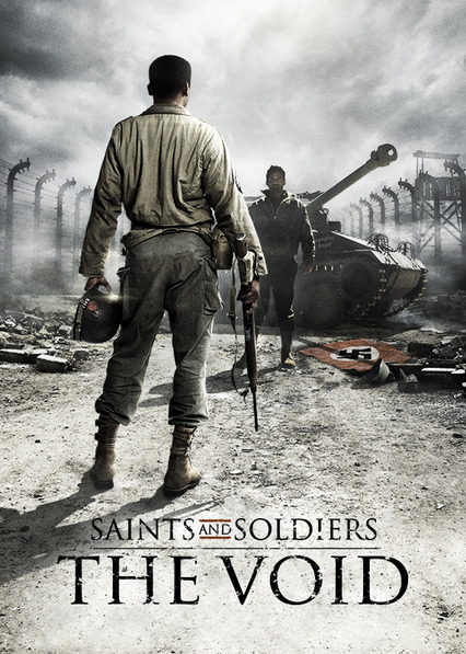 Saints and Soldiers: The Void Netflix BR (Brazil)