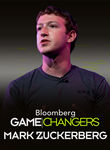 Mark Zuckerberg: Bloomberg Game Changers