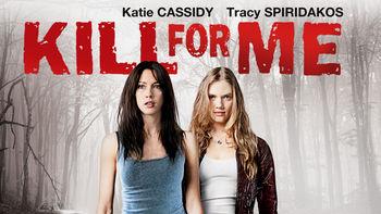 Netflix box art for Kill For Me