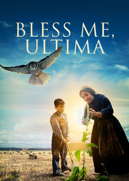 Bless Me, Ultima Netflix CL (Chile)