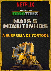 Dinotrux - Mais 5 minutinhos - A... | filmes-netflix.blogspot.com