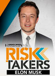 Elon Musk: Bloomberg Risk Takers