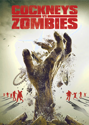 Cockneys vs Zombies Netflix UK (United Kingdom)