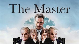 Is The Master on Netflix?