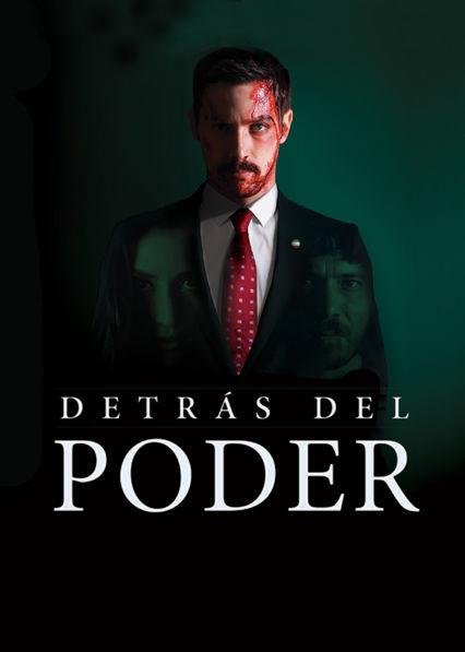 Detras del Poder Netflix GT (Guatemala)