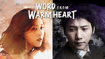 Netflix Box Art for Word from Warm Heart - Season 1, A