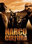 Narco Cultura | filmes-netflix.blogspot.com.br