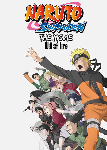 Naruto Shippuden the Movie: The Will of Fire Netflix PR (Puerto Rico)