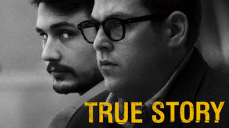 Is True Story on Netflix India?