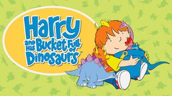 Netflix box art for Harry and His Bucket Full of Dinosaurs - Season 1