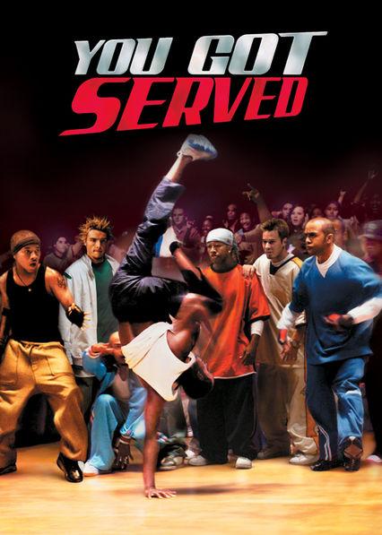 You Got Served Netflix BR (Brazil)
