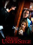 House Under Siege Poster
