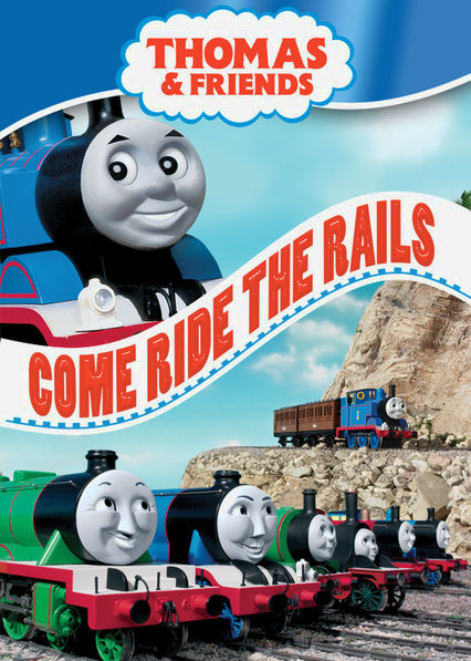 Thomas and Friends: Come Ride the Rails Netflix US (United States)