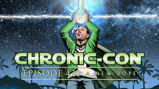 Netflix Box Art for Chronic-Con, Episode 420: A New Dope