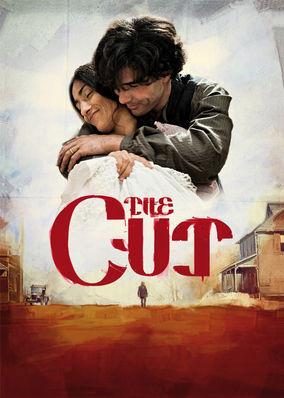 Cut, The