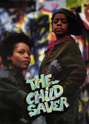 Child Saver, The