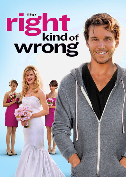 The Right Kind of Wrong Netflix US (United States)