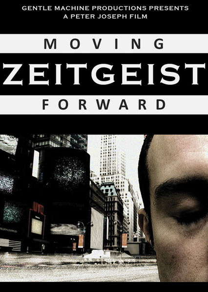Zeitgeist: Moving Forward Netflix BR (Brazil)