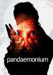 Pandaemonium Poster