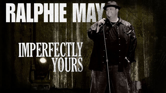 Ralphie May: Imperfectly Yours | filmes-netflix.blogspot.com