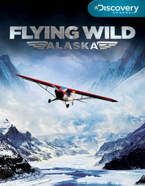 Flying Wild Alaska: Season 2: Prop, Drop & Ball