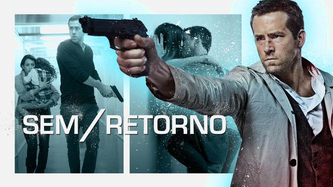 Sem Retorno | filmes-netflix.blogspot.com
