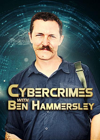 Cybercrimes with Ben Hammersley Netflix MX (Mexico)