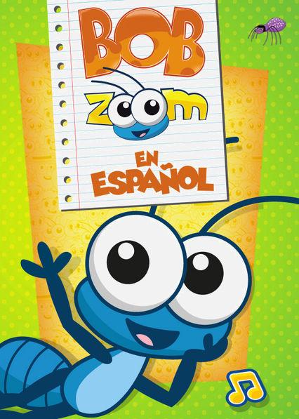 Bob Zoom en espanol Netflix BR (Brazil)