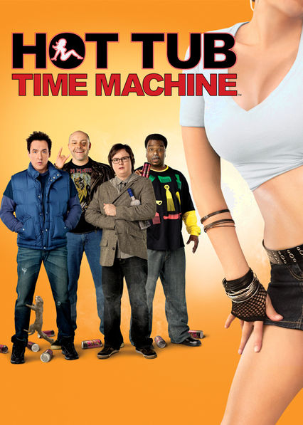 Hot Tub Time Machine Netflix ES (España)