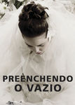 Preenchendo o Vazio | filmes-netflix.blogspot.com