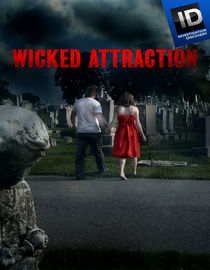 Wicked Attraction: Season 3: Crossing the Line