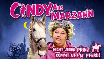 Cindy aus Marzahn – Nicht jeder Prinz kommt uff'm Pferd!