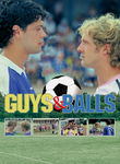 Guys and Balls Poster